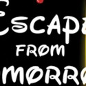 3 Count: Tomorrow Escaped