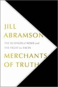 Jill Abramson's Merchants of Truth